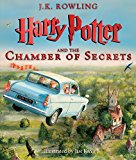 Harry Potter and the Chamber of Secrets: The Illustrated Edition Harry Potter, Book 2