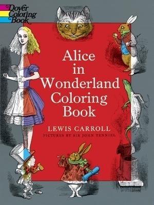 Alice in Wonderland Coloring BookEnglish, Paperback, Lewis Carroll John Tenniel