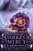 Darkest Mercy Wicked Lovely