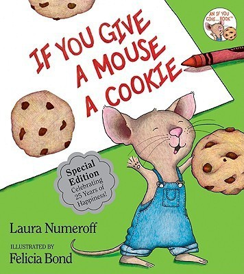 IF YOU GIVE A MOUSE A COOKIEHardcover, Numeroff, Laura Joffe