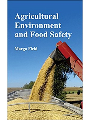 Agricultural Environment and Food Safety