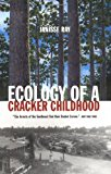 Ecology of a Cracker Childhood World as Home