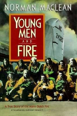 Young Men and FireEnglish, Hardcover, MacLean Norman MacLean