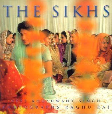 The SikhsEnglish, Hardcover, Khushwant Singh, Raghu Rai