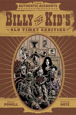 Billy the Kid's Old Timey Oddities OmnibusEnglish, Paperback, Eric Powell Dan Brown