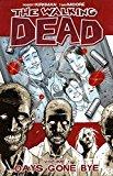 The Walking Dead Volume 1: Days Gone Bye Walking Dead 6 Stories