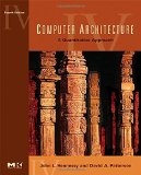 Computer Architecture: A Quantitative Approach The Morgan Kaufmann Series in Computer Architecture and Design