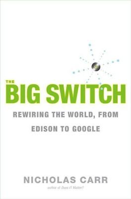 The Big SwitchEnglish, Paperback, Nicholas Carr