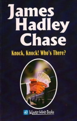 Knock, Knock Who's There?English, Paperback, JAMES HADLEY CHASE