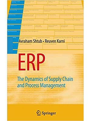 ERP: The Dynamics of Supply Chain and Process Management 2nd EditionEnglish, Hardcover, Avraham Shtub Reuven Karni