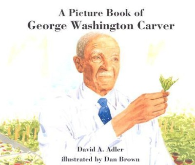 A Picture Book of George Washington CarverEnglish, Paperback, David A. Adler, Dan Brown
