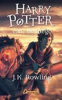 Harry Potter y el caliz de fuego/ Harry Potter and the Goblet of Fire