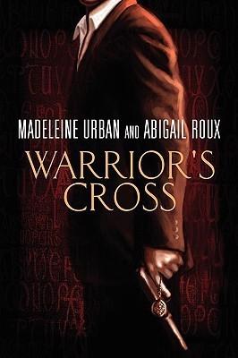 Warrior\'s CrossEnglish, Paperback, Urban Madeleine