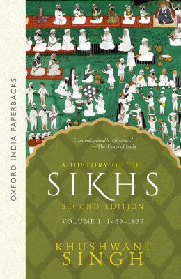 A History of the Sikhs, Volume 1 : 1469-1839 2nd EditionEnglish, Paperback, KHUSHWANT SINGH
