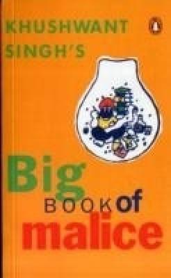 Big Book of MaliceEnglish, Paperback, Khushwant Singh