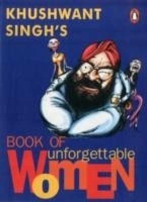 Book of Unforgettable WomenEnglish, Paperback, Khushwant Singh's
