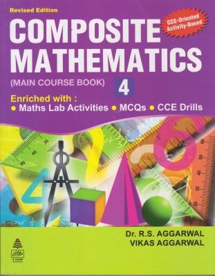 COMPOSITE MATHEMATICS MCB 1 EditionEnglish, Paperback, R S AGGARWAL