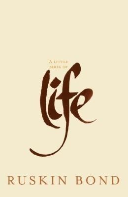 Little Book of LifeEnglish, Hardcover, Ruskin Bond
