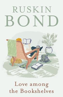 Love Among the BookshelvesEnglish, Hardcover, Ruskin Bond