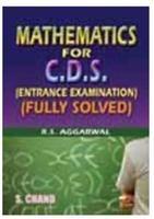 Mathematics for C. D. S. Entrance Examination English 1st Edition