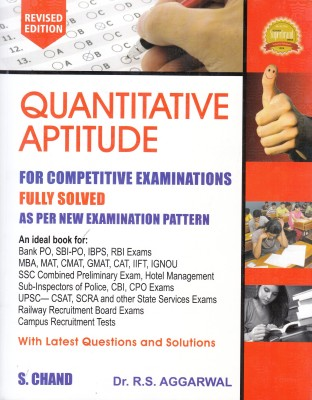 QUANTITATIVE APTITUDE FOR COMPETITIVE EXAMINATIONS, REVISED 2017 EDITIONEnglish, Paperback, R S Aggarwal
