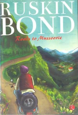 Roads To MussoorieEnglish, Paperback, Ruskin Bond