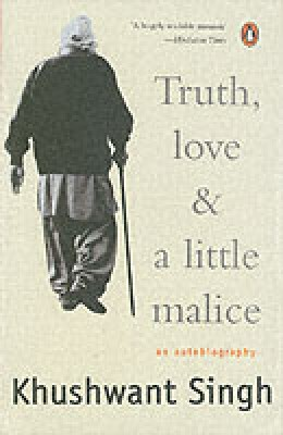 Truth, Love and a Little MaliceEnglish, Paperback, Khushwant Singh