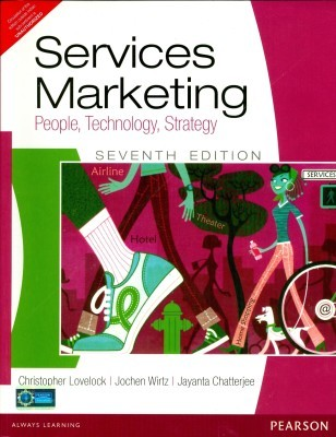Services Marketing 7th EditionPeople, Technology, Strategy