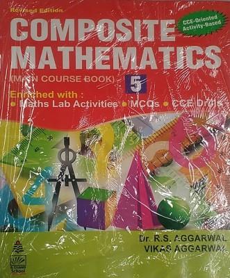 Composite MathematicsMCB CLASS V revised edition EditionEnglish, Paperback, R S AGGARWAL