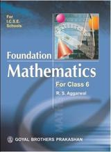 ICSE - Foundation Mathematics for Class 6 English