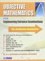 Objective Mathematics for Engineering Entrance Examinations : Co-Ordinate Geometry English 1st Edition