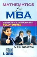 Mathematics for MBA Entrance Examinations Fully Solved English 1st Edition