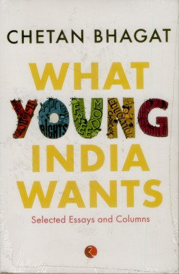 WHAT YOUNG INDIA WANTSEnglish, Paperback, Chetan Bhagat